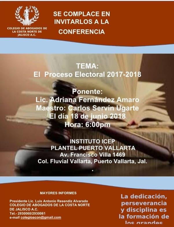 """Invitan a conferencia """"El Proceso  Electoral 2017 – 2018"""""""