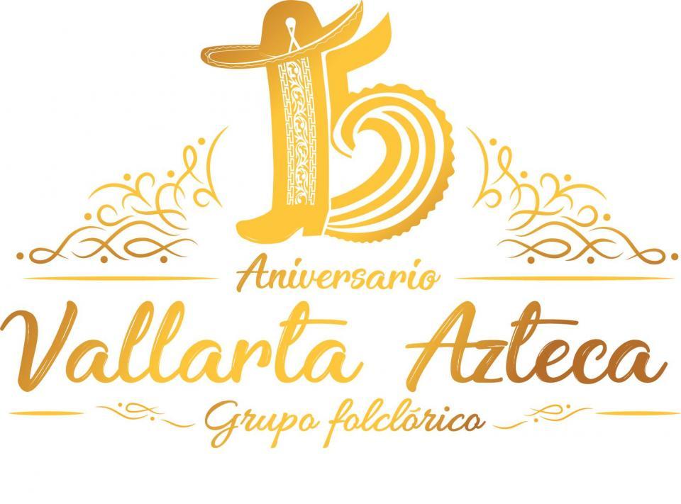 """Celebrará el Grupo Folclórico """"Vallarta Azteca"""" su XV aniversario"""