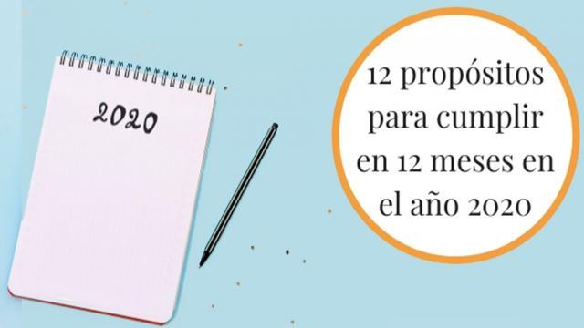 12 propósitos de Año Nuevo 2020 para cumplir mes a mes